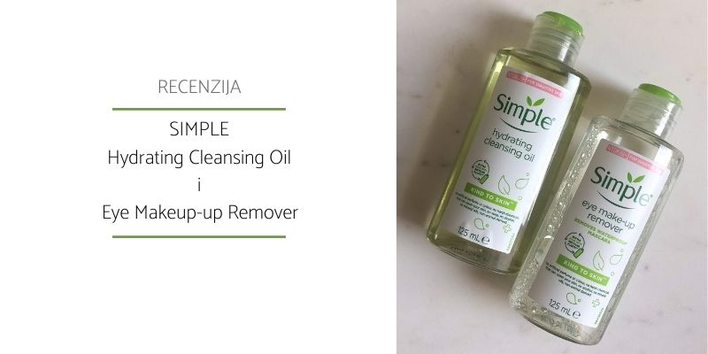 Simple Hydrating Cleansing Oil Eye Makeup Remover_Recenzija