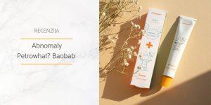 Recenzija_Abnomaly_Petrowhat_Baobab