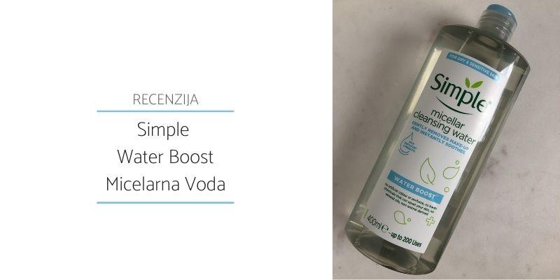 Simple Water Boost Micelarna Voda_Recenzija